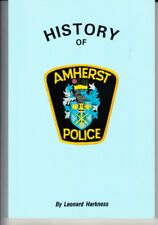 HISTORY OF THE AMHERST, NOVA SCOTIA POLICE DEPARTMENT. BY L. HARKNESS. SIGNED