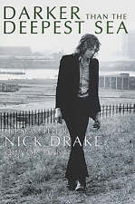 Darker Than The Deepest Sea: The Search for Nick Drake, Dann, Trevor, 0749950951
