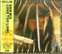 DON NIX-GONE TOO LONG-JAPAN CD D73