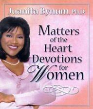 Matters of the Heart: Devotions for Women, Bynum, Juanita, Good Book