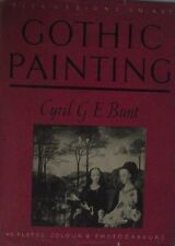 Gothic Painting by Cyril G.E.Bunt.  45 Colour Plates & Photogravure. AH6039.