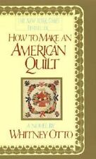 BUY 2 GET 1 FREE How to Make an American Quilt by Whitney Otto(1992, Paperback)