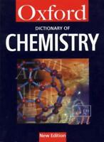 A Dictionary of Chemistry (Oxford Paperback Reference). 9780192800312