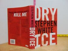 Dry Ice by Stephen White (2007, Hardcover) BCE