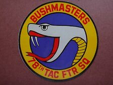 USAF 78th TACTICAL FIGHTER Squadron F-16 BUSHMASTERS Sticker Decal