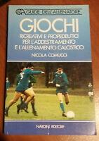 Giochi ricreativi e propedeutici [...] - N. Comucci - Nardini Editore - 1987 - G