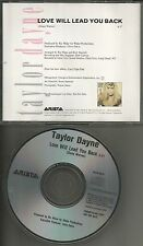 TAYLOR DAYNE Love will lead you back 1990 PROMO Radio DJ CD Single ASCD 9938