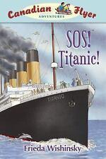 Canadian Flyer Adventures #14: SOS! Titanic!