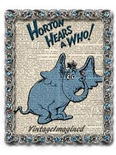 Dr. Suess Horton hears a who art print on vintage dictionary page 8x10