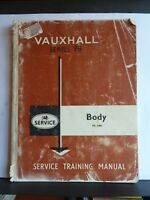 VAUXHALL SERVICE TRAINING MANUAL:  FB VICTOR VX 4/90 - BODY TS560 + SUPPLEMENT