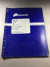 Fiat Allis HD-41, 41-B, 31 Crawler Tractors Final Drives Service Manual