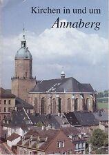 Kirchen in und um Annaberg, Erzgebirge, 1. Auflage 1994