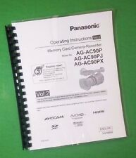LASER PRINTED Panasonic AG-AC90P-J-X Video Camera 119 Page Owners Manual Guide