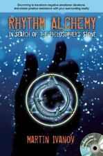 Rhythm Alchemy: In Search of the Philosopher's Stone - LikeNew - Martin Iva