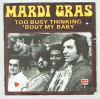 """MARDI GRAS Vinyl 45T 7"""" SP TOO BUSY THINKING ABOUT MY BABY - MAP CITY AZ 276"""