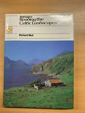 """1985 """"SHELL GUIDE TO READING THE CELTIC LANDSCAPES"""" ILLUSTRATED HARDBACK BOOK"""