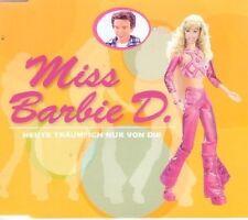 Miss Barbie D.   Single-CD   Heute träum' ich nur von dir (2003)