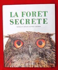 La Forêt Secrète. Dupuis 1979. Textes et dessins de René HAUSMAN. EO état neuf
