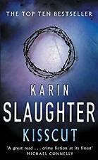 Kisscut: (Grant County series 2), Slaughter, Karin, Used; Good Book