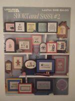 Short & Sassy #2 ~ Miniature Cross Stitch Sayings ~ Patterns # 548 Leisure Arts