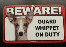 Laminated Card Stock Sign- Beware! Guard Whippet On Duty