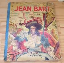 JEAN BART- A. de Montgon - Hachette - 1938 - PORT GRATUIT - Pirates - Corsaires