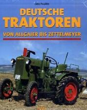 Deutsche Traktoren Von Allgaier bis Zettelmeyer Paulitz, Udo: