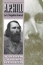 A.P. Hill: Lee's dimenticata generale da William Woods HASSLER (libro in brossura, 1995)