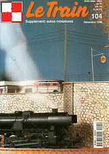 LE TRAIN N° 104 DE 1996, 150 Y MÄRKLIN ET GÜTZOLD LES DECAPOD