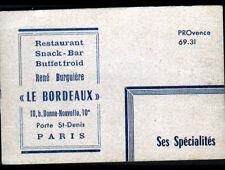 """PARIS X° / RESTAURANT SNACK-BAR """"LE BORDEAUX / René BURGUIERE"""" Carte de Visite"""