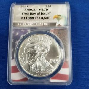 2021 US Silver Eagle $1 ANACS-MS70 First Day of Issue #11888 of 13500 L10023