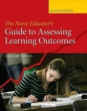 The Nurse Educator's Guide to Assessing Learning Outcomes-ExLibrary