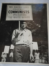 """Vintage """"WE AMERICANS PROTEST COMMUNIST PICKETING WHITE HOUSE"""" Photo 6.5"""" x 8.5"""""""