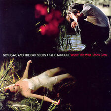 Where the Wild Live Roses Grow by Nick Cave & Kylie Minogue (CD, 1995) UK