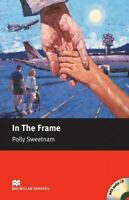 In the Frame - With Audio CD by Sweetnam, Polly (Board book book, 2005)