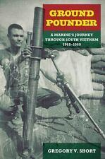 Ground Pounder: A Marine's Journey through South Vietnam, 1968-
