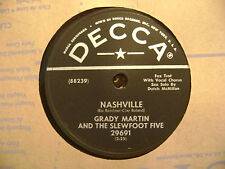 DECCA 78 RECORD/ GRADY MARTIN/ DON'T TAKE YOUR LOVE FROM ME/NASHVILLE/ EX COND