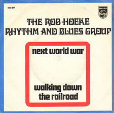"ROB HOEKE RHYTHM & BLUES GROUP - Next World War (1970 VINYL SINGLE 7"" DUTCH PS)"