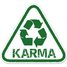 "Karma Recycle Green Peace car bumper sticker decal 4"" x 4"""