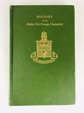 1917 HISTORY OF ALPHA CHI OMEGA FRATERNITY Info Photos Vintage Antique Book RARE