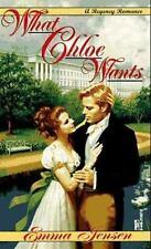 What Chloe Wants (Regency Romance)