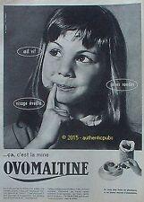 PUBLICITE OVOMALTINE FILLE OEIL VIF JOUE RONDE VISAGE EVEILLE DE 1960 FRENCH AD