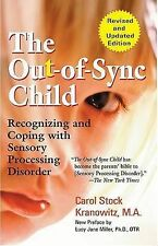 The Out-of-Sync Child by Carol Stock Kranowitz (Paperback, 2005)