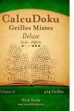 CalcuDoku: CalcuDoku Grilles Mixtes Deluxe - Facile à Difficile - Volume 6 -...