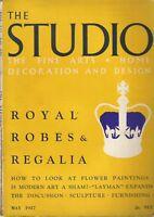 The Studio Magazine. May, 1937. Vol. 113. No. 530. Royal Robes & Regalia.