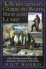 The Surfcaster's Guide to Baits, Rigs & Lures: Over 50 Time-TEsted Baits, Rigs a
