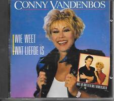 CONNY VANDENBOS - Wie weet wat liefde is CD Album 14TR Holland 1989 RARE!!