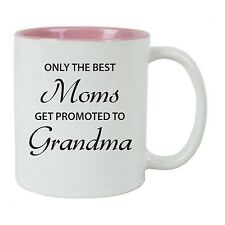 Only the Best Moms Get Promoted to Grandma 11 oz Ceramic Coffee Mug, Pink