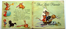Saalfield 512 FOUR LITTLE FRIENDS Akron Savings promo story book Yvonne Perrin