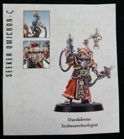 Technoarcheologist Daedalosus Blackstone Fortress Escalation Warhammer 40K